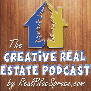 The Creative Real Estate Podcast – Episode 75