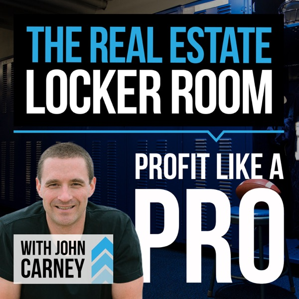 Real Estate Locker Room - Episode 025